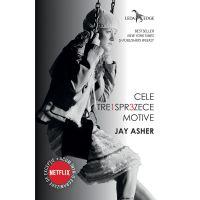 Carte Editura Corint, Cele treisprezece motive, Jay Asher