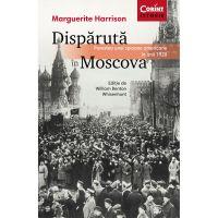 Carte Editura Corint, Disparuta in Moscova, Marguerite Harrison