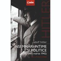 Insemnari intime si politice, Adolf Hitler, Vol. 1