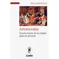 Carte Editura Corint, Aristocratia, William Doyle