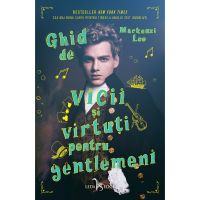 Carte Editura Corint, Ghid de vicii si virtuti pentru gentlemeni, Mackenzi Lee