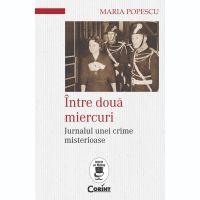 Carte Editura Corint, Intre doua Miercuri, Popescu Maria