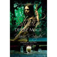 Carte Editura Corint, Cronicile din Ixia vol. 2 Studiu despre magie, Maria V. Snyder