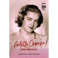 Carte Editura Corint, Arlette Coposu, sotia seniorului, Andreea Maniceanu