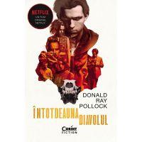 Carte Editura Corint, Intotdeauna diavolul, Donald Ray Pollock