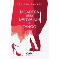 Moartea unui dansator de tango, Stelian Tanase