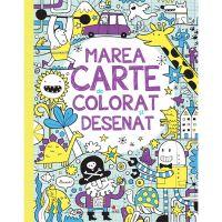 CADDIV183_001w Carte Editura Litera, Marea carte de colorat si desenat