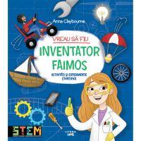 CADDIV205_001w Carte Editura Litera, Vreau sa fiu inventator faimos, Ana Claybourne