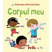 CARTBI48_001w Carte Editura Litera, Prima mea carticica litera. Corpul meu