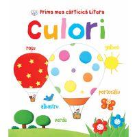 CARTBI51_001w Carte Editura Litera, Prima mea carticica litera. Culori