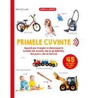 CARTBI71_001w Carte Editura Litera, Bebe invata. Primele cuvinte. 45 de sunete din jurul tau