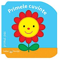 CARTBI89_001w Carte Editura Litera, Bebe invata. Primele cuvinte. Primul pas