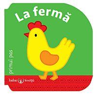 CARTBI91_001w Carte Editura Litera, Bebe invata. La ferma. Primul pas