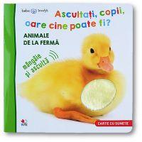 CARTBI95_001w Carte Editura Litera, Bebe Invata, Ascultati, copii, oare cine poate fi Animale de la ferma