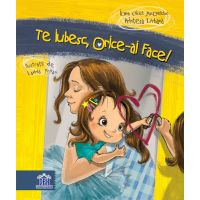 Carte pentru copii – Te iubesc orice ai face