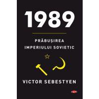 Carte Editura Litera, 1989. Prabusirea imperiului sovietic, Victor Sebestyen