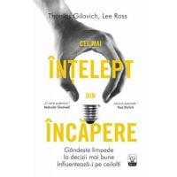 Carte Editura Litera, Cel mai intelept din incapere, Tom Gilovich, Lee Ross