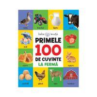 CC56_001 Carte Editura Litera, Primele 100 de cuvinte, La Ferma