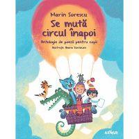 CCIRC_001w Carte Editura Arthur, Se muta circul inapoi, Marin Sorescu