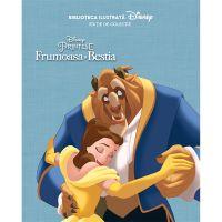 CDBI07_001w Carte Editura Litera, Disney. Frumoasa si Bestia. Biblioteca ilustrata