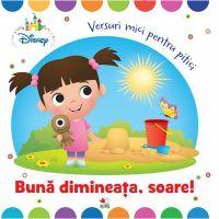 CDDB01_001w Carte Editura Litera, Buna dimneata, soare! Versuri mici pentru pitici
