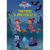 CDPOV44_001w Carte Editura Litera, Disney. Vampirina. Vampirina si prietenele ei