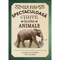CEDIV56_001w Carte Editura Litera, Cea mai spectaculoasa carte despre animale