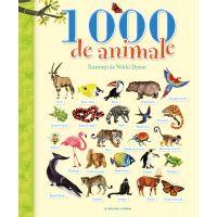 CEDIV66_001w Carticica cu 1000 de animale, Nikky Dyson - Editura Litera