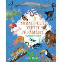 CEDIV86_001w Carte Editura Litera, Miracolul vietii pe Pamant. Povestea evolutiei