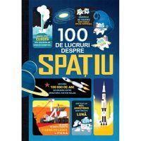 CEDIV87_001w Carte Editura Litera, 100 de lucruri despre spatiu