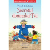 CEDUS15_001w Carte Editura Litera, Povesti de la ferma, Secretul Domnul Pai