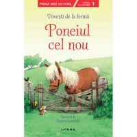 CEDUS16_001w Carte Editura Litera, Povesti de la ferma, Poneiul cel nou