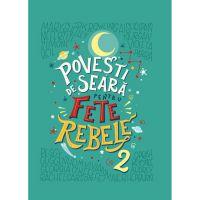 CFS43_001w Carte Editura Litera, Povesti de seara pentru fete rebele, Vol.2, Elena Favilli, Francesca Cavallo
