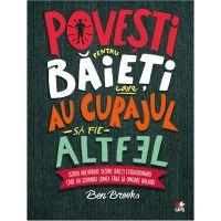 CFS59_001w Carte Editura Litera, Povesti pentru baieti care au curajul sa fie altfel, Ben Brooks