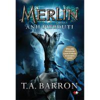 CFS92_001w Carte Editura Litera, Merlin. Anii pierduti. T.a. Barron. Cartea I