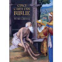 Cinci carti din Biblie, Petru Cretia