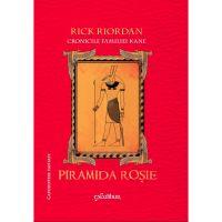CKANE1_001w Carte Editura Arthur, Cronicile Kane 1. Piramida rosie, Rick Riordan