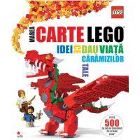 CLEG03_001w Carte Editura Litera, Lego. Marea Carte Lego. Idei ce dau viata caramizilor tale