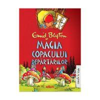 CMAGC_001 Carte Editura Arthur, Magia Copacului Departarilor, Enid Blyton