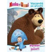 CMASAD09_001w Carte Editura Litera, Masha si Ursul. Vacanta pe gheata. Povesti si jocuri