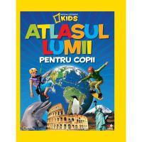 CNG21_001w Carte Editura Litera, Atlasul lumii pentru copii, National Geographic