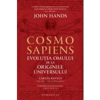 Cosmo Sapiens. Evolutia omului de la originile, John Hands