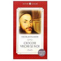CPB139_001w Carte Editura Litera, Ciocoii vechi si noi, Nicolae Filimon