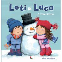 CPB213_001w Carte Editura Litera, Leti si Luca. A venit iarna, Ruth Wielockx