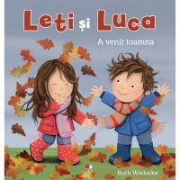 CPB214_001w Carte Editura Litera, Leti si Luca. A venit toamna, Ruth Wielockx