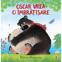 CPB224_001w Carte Editura Litera, Oscar vrea o imbratisare, David Melling