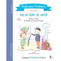 CPB229_001w Carte Editura Litera, Primele povesti Montessori. Hai sa stam de vorba! Aurore Gauthier