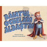 CPB245_001w Carte Editura Litera, Baiatul cu ochelari albastri, Susanne Gervay
