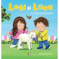 CPB251_001w Carte Editura Litera, Leti si Luca. A venit primavara, Ruth Wielockx