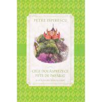 CPB81_001w Carte Editura Litera, Cele douasprezece fete de imparat, Petre Ispirescu